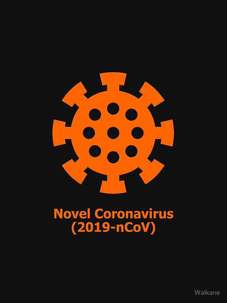 Novel Coronavirus (2019-nCoV)  by Walkane
