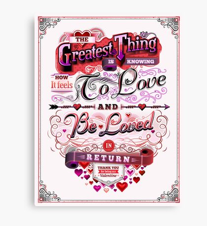 Valentine's Day: The Greatest Thing Canvas Print