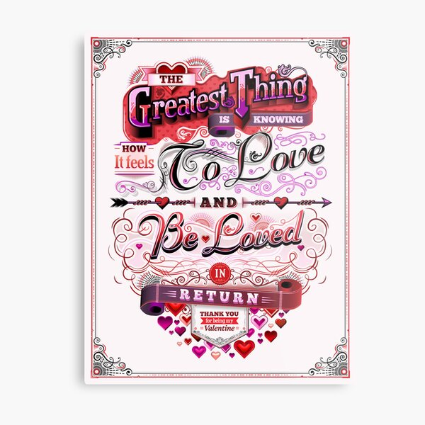 Valentine's Day: The Greatest Thing Metal Print