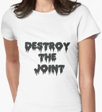 Destroy the joint Women's Fitted T-Shirt