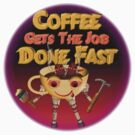 Coffee drinkers get the job done fast  by Valxart