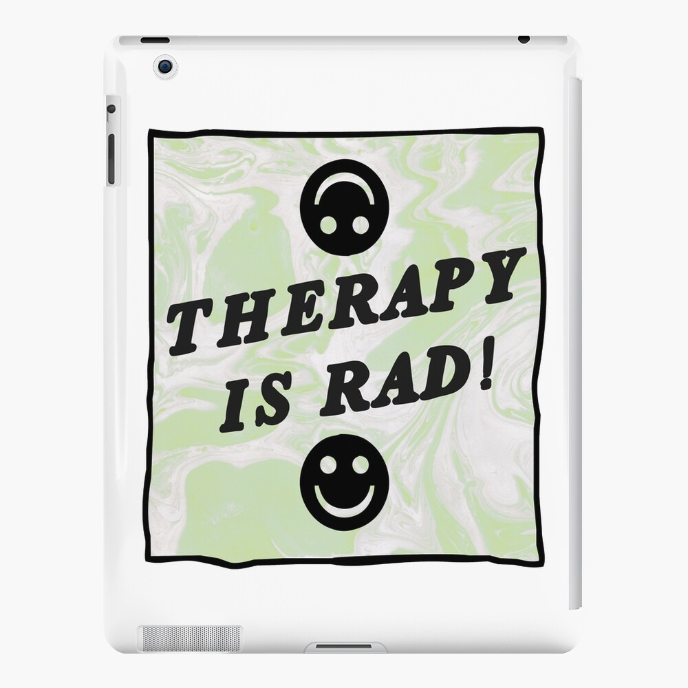 therapy is rad   green   mental health / self care iPad Case & Skin
