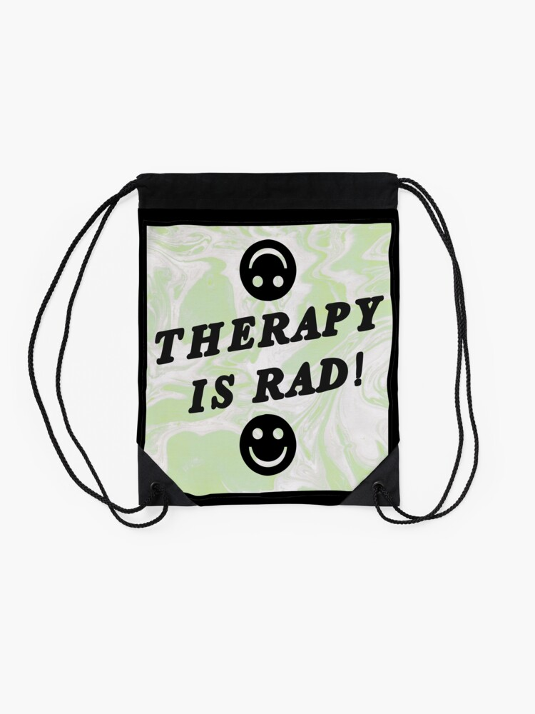 Alternate view of therapy is rad | green | mental health / self care Drawstring Bag