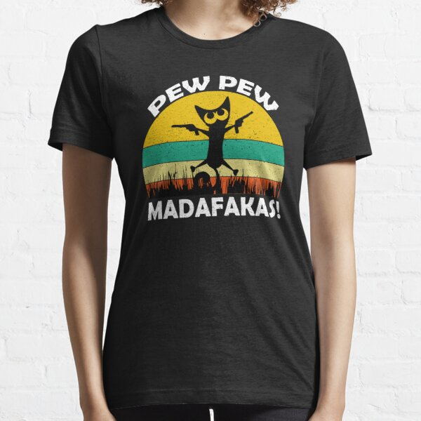 Retro Vintage  Funny Cat Pew Pew Madafakas  Essential T-Shirt