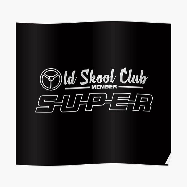 Miembro del Club Scania Super Old Skool Póster