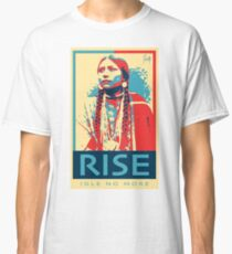 RISE - Idle No More - by Aaron Paquette Classic T-Shirt