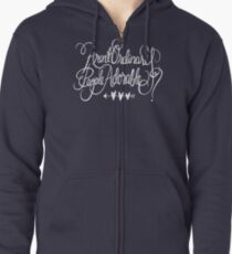 Aren't Ordinary People Adorable? Zipped Hoodie