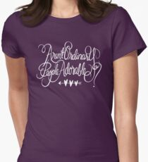 Aren't Ordinary People Adorable? Women's Fitted T-Shirt
