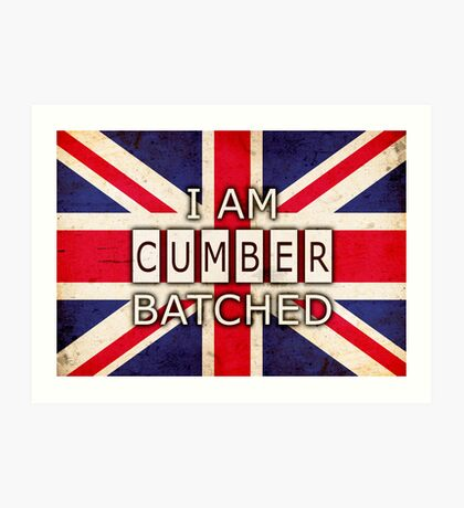 I AM CUMBERBATCHED (UK Edition) Art Print