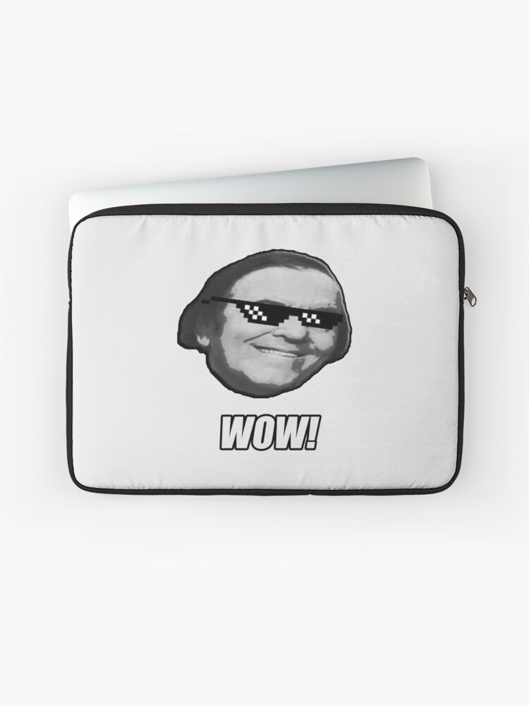 Wally Wow The Mlg Meme Wow Guy Laptop Sleeve By Tomohawk64