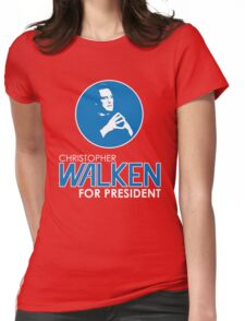 Christopher Walken For President Womens Fitted T-Shirt