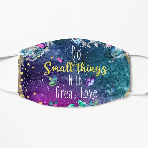 Mother Teresa quote Flat Mask