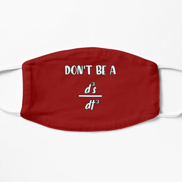 don't be a d3s dt3 funny math quote Flat Mask