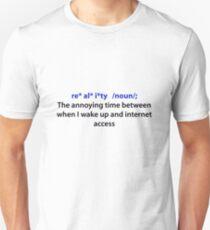 Re*al*i*ty    Unisex T-Shirt