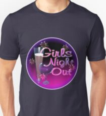 Girls Night Out by Valxart.com Unisex T-Shirt