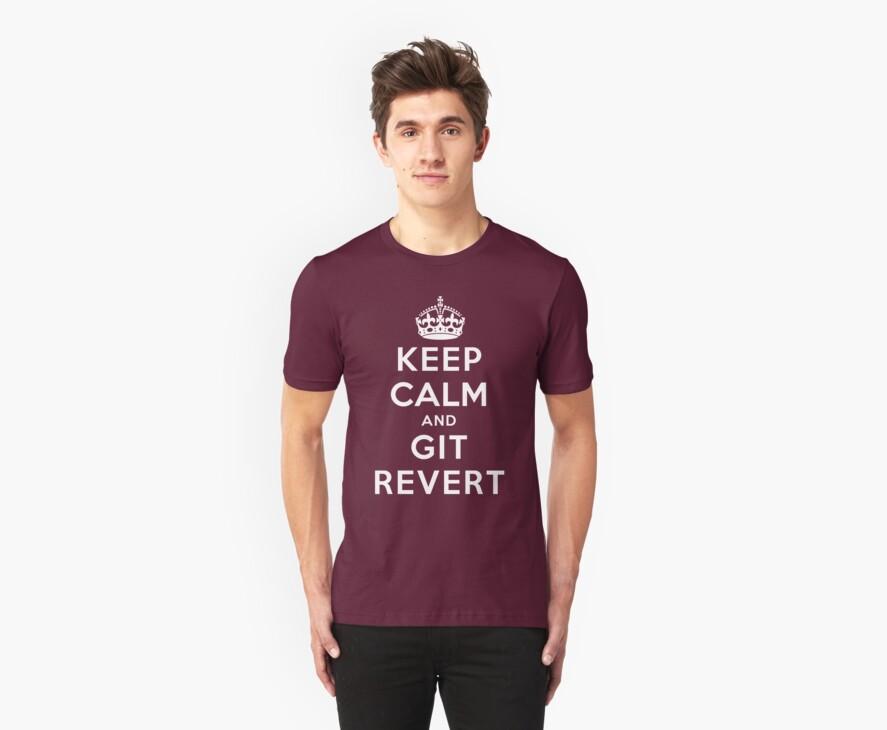 Keep Calm Geeks: Git Revert by Ozh !