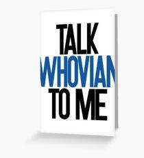 Talking Whovian Greeting Card