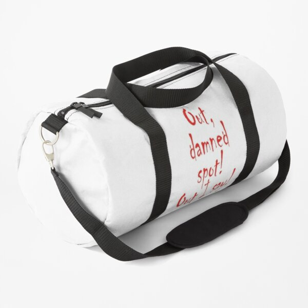 MACBETH. PLAY, Out, damned spot! out, I say! Shakespeare, Theater, Lady Macbeth. Duffle Bag