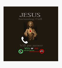 INCOMING CALL-WILL U ANSWER?-YES OR NO- CHRISTIAN SELECTIVE APPAREL..PILLOWS-JOURNAL-SCARF-TOTES-TEE SHIRT ECT... Photographic Print