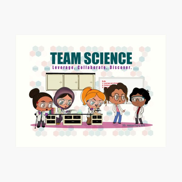 Team Science Art Print
