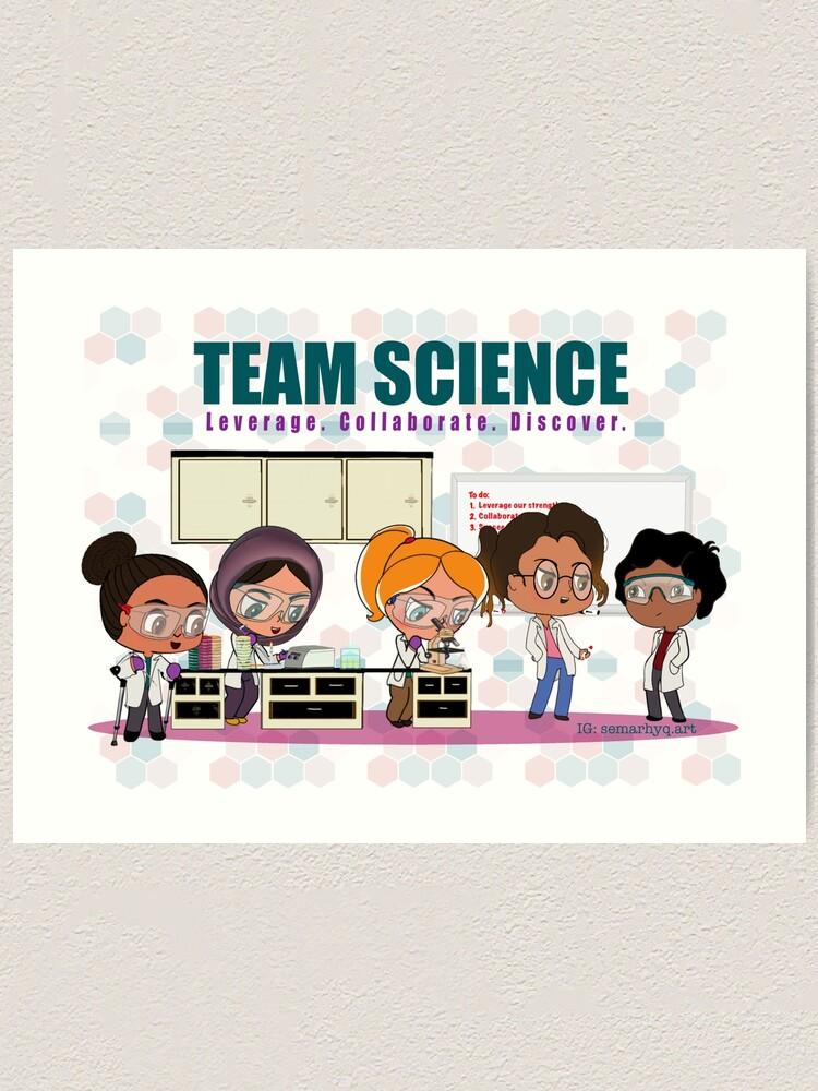Alternate view of Team Science Art Print