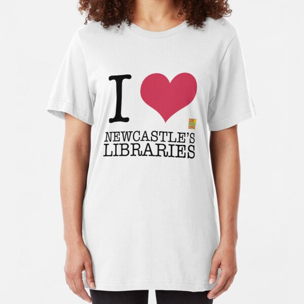 I Love Newcastle Libraries Slim Fit T-Shirt