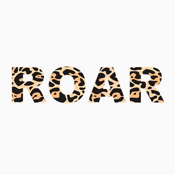 Roar by bobbydanger