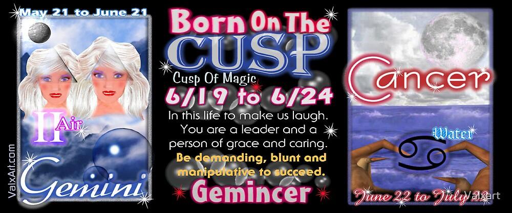 Valxart Gemincer is Gemini Cancer zodiac Cusp  by Valxart