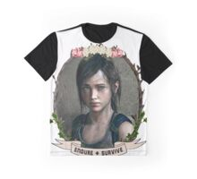 Endure and Survive - Ellie // The Last of Us  Graphic T-Shirt