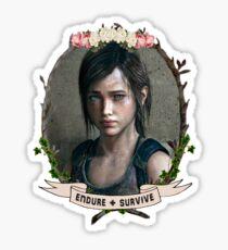 Endure and Survive - Ellie // The Last of Us  Sticker