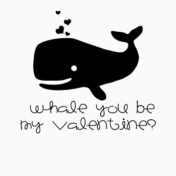 Whale you be my Valentine? by cyndyejanda