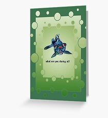 What Are you Staring At? Greeting Card