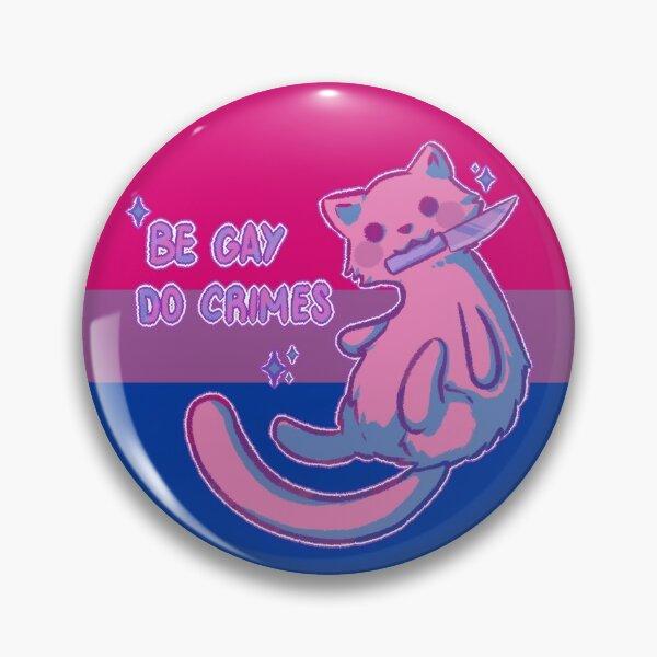 Be gay Pin