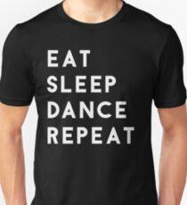 Eat Sleep Dance Repeat Unisex T-Shirt