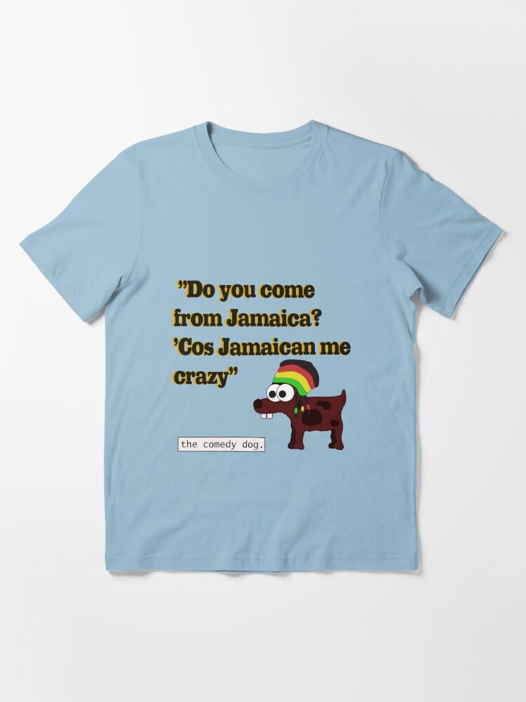 Alternate view of Jamaican me crazy! [Black writing] Essential T-Shirt