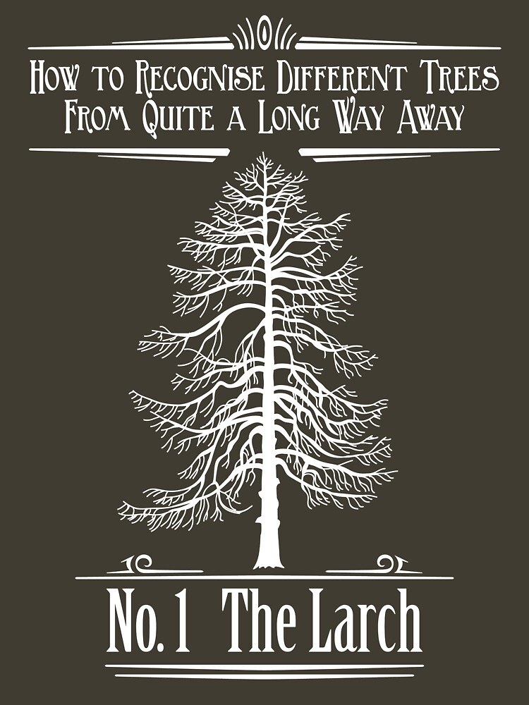 No. 1 The Larch | Unisex T-Shirt