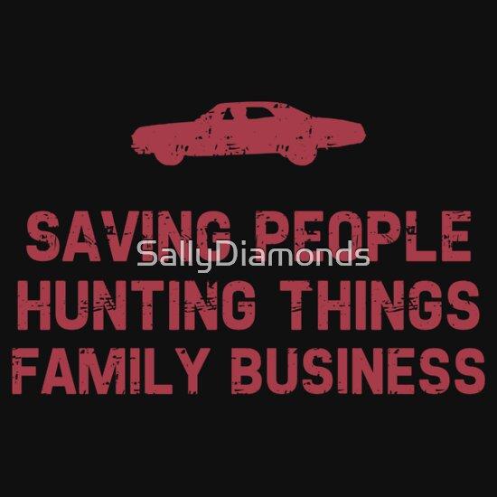Supernatural Saving People Hunting Things Family Business