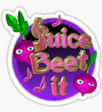 Juice beet it from valxart.com Sticker