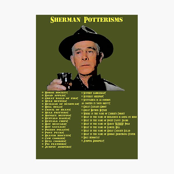 Sherman Potterisms Photographic Print