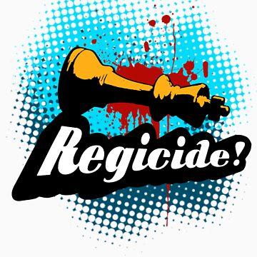 Regicide! by ArtMaker1138