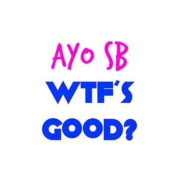 AYO SB WTFS GOOD? Necki Minaj Scaffbeezy by jhonny27