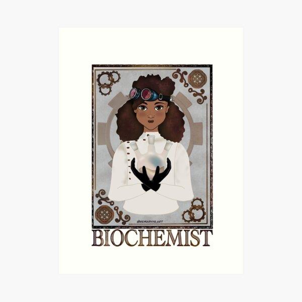 Biochemist (STEAMpunk Art) Art Print