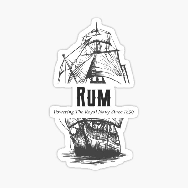Rum Powering The Navy Since 1850 Sticker