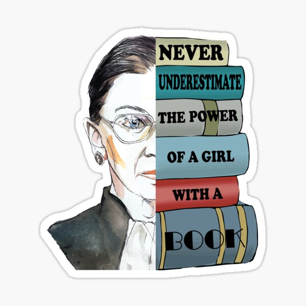 Ruth RBG Supports Never Understimate Power of Girl With Book Sticker