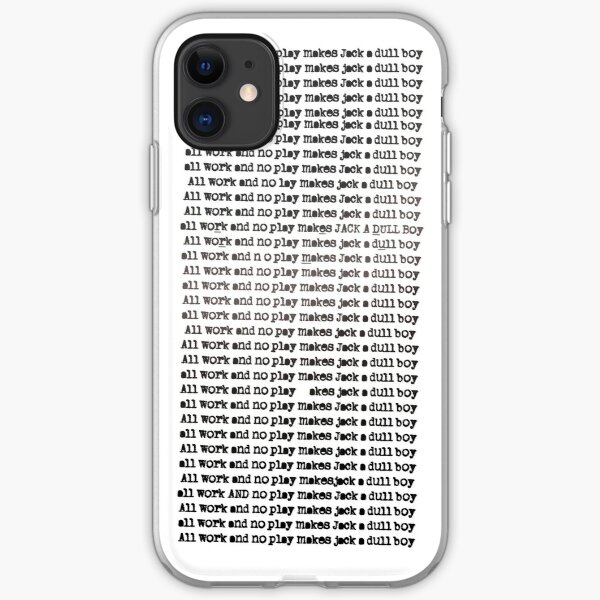 The Shining - All Work And No Play (Redrum) iPhone Soft Case