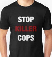 STOP KILLER COPS (I CAN'T BREATHE)  Unisex T-Shirt
