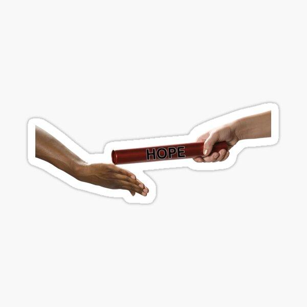Hope Baton: Pass It On Sticker