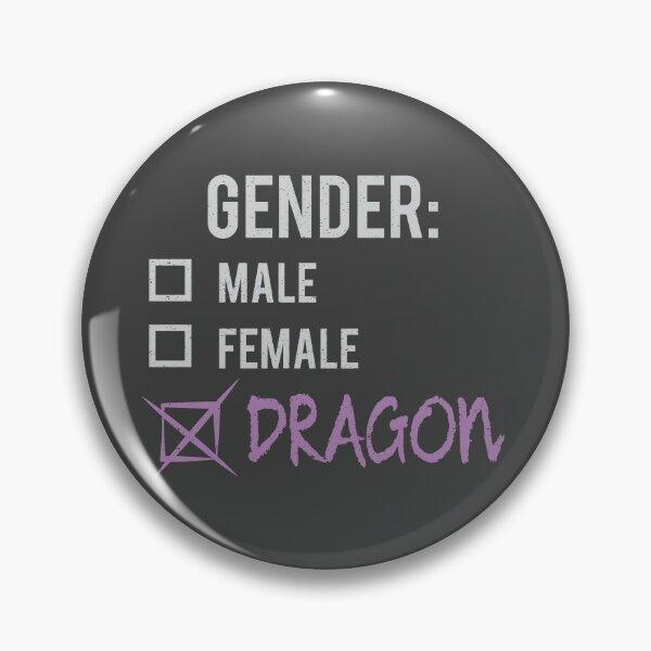 Gender: Dragon! Pin