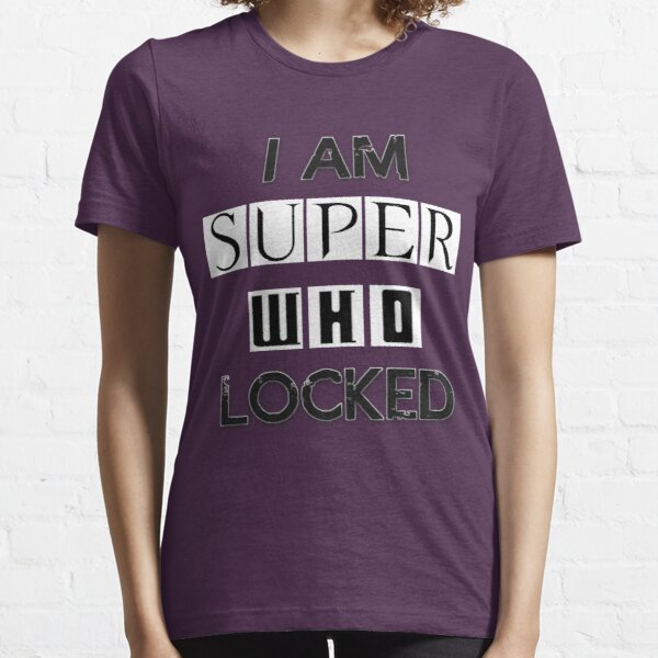I Am Superwholocked Essential T-Shirt