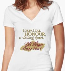 Loyalty, Honour, a willing heart. Women's Fitted V-Neck T-Shirt